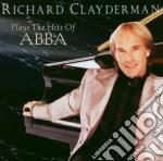 Richard Clayderman - Plays The Hits Of Abba cd musicale di Richard Clayderman