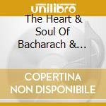 THE HEART & SOUL OF BACHARACH & DAVID cd musicale di AA.VV.