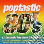 Various - Poptastic 80'S cd musicale di AA.VV.