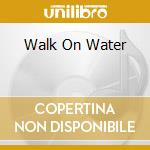 WALK ON WATER cd musicale di UFO