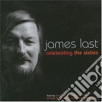 James Last - Celebrating The Sixties cd musicale di LAST JAMES