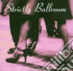 STRICTLY BALLROOM cd musicale di AA.VV.