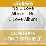THE NO.1 LOVE ALBUM (2 CD) cd musicale di AA.VV.