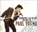 THE BEST OF - WHEREVER I LAY MY HAT (2 C cd musicale di YOUNG PAUL
