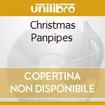 Various - Christmas Panpipes cd musicale di Pipe Pan