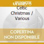 CELTIC CHRISTMAS cd musicale di 22 SEASONAL IRISH FA