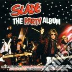 THE PARTY ALBUM cd musicale di SLADE