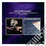 Come into my heart cd musicale di Recharge Disco