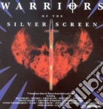 Warriors Of The Silver Screen (2 Cd) cd musicale di Don Chaffey, Henry Hathaway, Jack Lee Thompson, James Clavell, John Milius, John Scoffield, Mel Gibson, Michael Caton-Jones, Richard Fleischer, Rudolph Mate', Stanley Kubrick, William Wyler