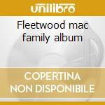 Fleetwood mac family album cd musicale