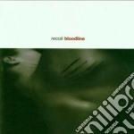 Recoil - Bloodline 09 cd musicale di RECOIL