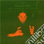Diamanda Galas - The Litanies Of Satan cd musicale di Diamanda Galas