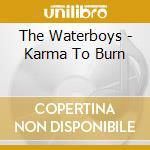 KARMA TO BURN cd musicale di WATERBOYS
