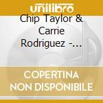 Chip Taylor & Carrie Rodriguez - Let's Leave This Town cd musicale di TAYLOR CHIP/RODRIGUEZ CARRIE