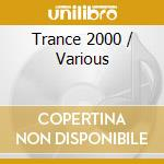 Various - Trance 2000 cd musicale