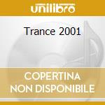 Trance 2001 cd musicale