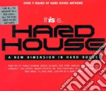 This is� hard house anthems cd musicale di Artisti Vari