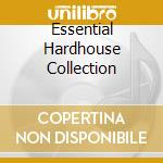 Various - Essential Hardhouse Collection cd musicale