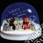Laika - Sounds Of The Satellites cd musicale di LAIKA