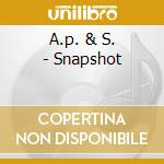 A.p. &  S. - Snapshot cd musicale