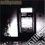 Exit By Name - The Disillusion Is Real cd musicale
