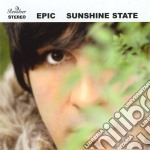 Epic - Sunshine State cd musicale