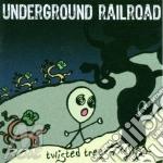 Underground Railroad - Twisted Trees cd musicale di Railroad Underground
