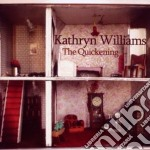 Kathryn Williams - The Quickening cd musicale di Kathryn Williams