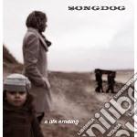 Songdog - Life Eroding cd musicale di SONGDOG