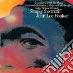 John Lee Hooker - Simply The Truth cd musicale di JOHN LEE HOOKER