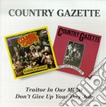 Country Gazette - Traitor In Our Midst cd musicale di COUNTRY GAZETTE