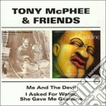 ME & THE DEVIL/I ASKED... cd musicale di MCPHEE TONY