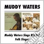 Muddy Waters - Sings Big Bill Broonzy / Folk Singer cd musicale di WATERS MUDDY