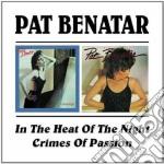 Pat Benatar - In The Heat Of The Night cd musicale di BENATAR PAT