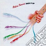 Robin Trower - Back It Up cd musicale di ROBIN TROWER