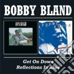 Bobby Bland - Get On Down cd musicale di BLAND BOBBY