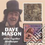 Dave Mason - Alone Together cd musicale di MASON DAVE