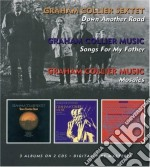 DOWN ANOTHER ROAD/SONGS FOR MY FATHER cd musicale di GRAHAM COLLIER