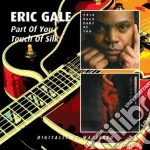 Eric Gale - Part Of You / Touch Of Silk cd musicale di Eric Gale