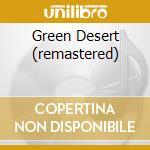 GREEN DESERT (REMASTERED) cd musicale di TANGERINE DREAM