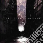 Legacy, The - Solitude cd musicale di The Legacy