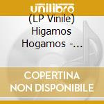 (LP VINILE) Higamos hogamos lp vinile di Hogamos Higamos