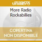 MORE RADIO ROCKABILLIES cd musicale di NARVEL FELTS & JERRY