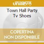 TOWN HALL PARTY TV SHOES cd musicale di EDDIE COCHRAN & GENE
