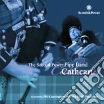 The Scottish Power Pipe Band - Cathcart cd musicale di SCOTTISH POWER PIPE