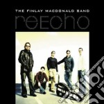 The Finlay Macdonald Band - Re-echo cd musicale di The finlay macdonald