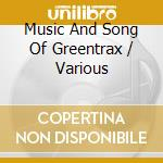 Music And Song Of Greentrax cd musicale
