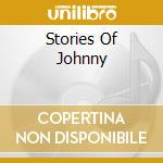 STORIES OF JOHNNY cd musicale di ALMOND MARC
