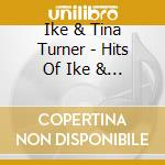The hits of cd musicale di Ike & tina Turner