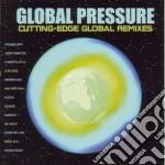 GLOBAL PRESSURE cd musicale di ARTISTI VARI